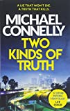 Two Kinds of Truth von Michael Connelly