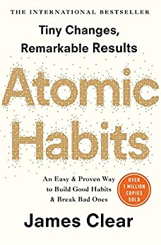 Atomic Habits: The life-changing million copy bestseller by [Clear, James]