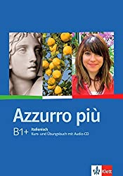 Azzurro / Azzurro più: Azzurro più: Kurs- und Übungsbuch + Audio-CD