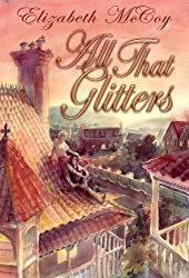 All That Glitters (Alchemy's Heirs Book 1)