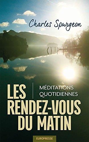 Les Rendez-Vous du Matin - Méditations ...