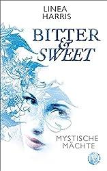 Mystische Mächte: Bitter & Sweet