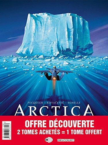 PACK SERIES - ARCTICA T1+T2 +T3 par Bojan Kovacevic, Daniel Pecqueur