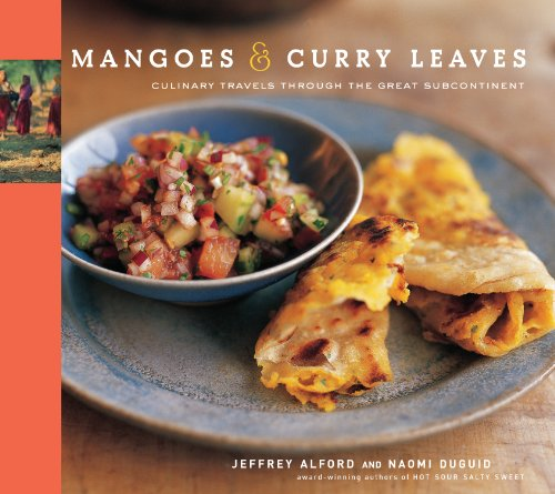 Mangoes & Curry Leaves: Culinary Travels Through the Great Subcontinent (English Edition)