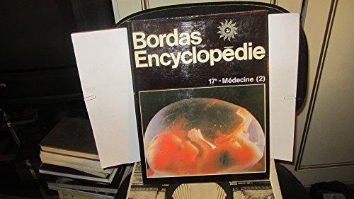 Bordas encyclopédie 17b médecine 2