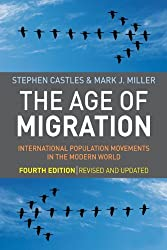 The Age of Migration: International Population Movements in the Modern World by Stephen Castles (2009-01-31)