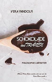 Schokolade aus Tränen: Von der Krise zur Kraft