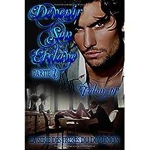 Devenir son esclave : première partie: la série des frères du Dominion