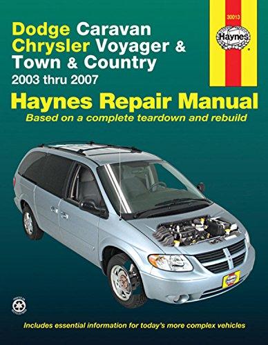 Dodge Caravan Chrysler Voyager & Town & Country: 2003 Thru 2007 (Haynes Automotive Repair Manual) por John Haynes