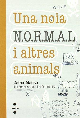 Una noia N.O.R.M.A.L. i altres animals