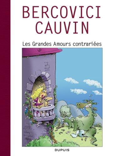 Raoul Cauvin - Spécial 70 ans - tome 2 - Les grandes amours contrariées/Cauvin 2