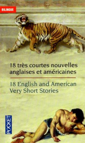 18 Very Short Stories - 18 nouvelles tr�...