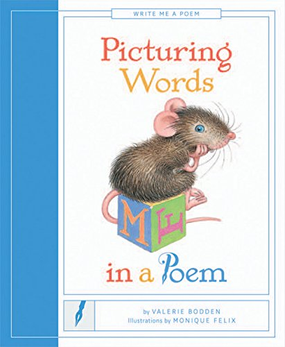 Picturing Words in a Poem (Write Me a Poem)