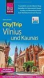 Reise Know-How CityTrip Vilnius und Kaunas: Reiseführer mit Faltplan und kostenloser Web-App