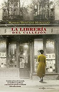 La Librería Del Callejón par  Manuel Hurtado Marjalizo