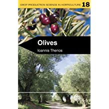 Olives: 18 (Crop Production Science in Horticulture)