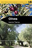 Olives (Crop Production Science in Horticulture Book 18)