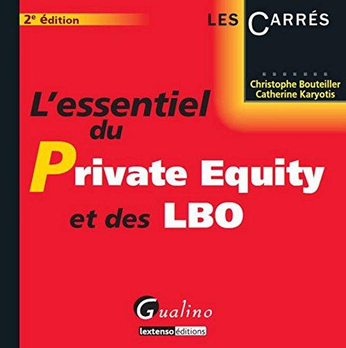 L'Essentiel du Private Equity et des LBO - 2è ed par Catherine Karyotis, Christophe Bouteiller