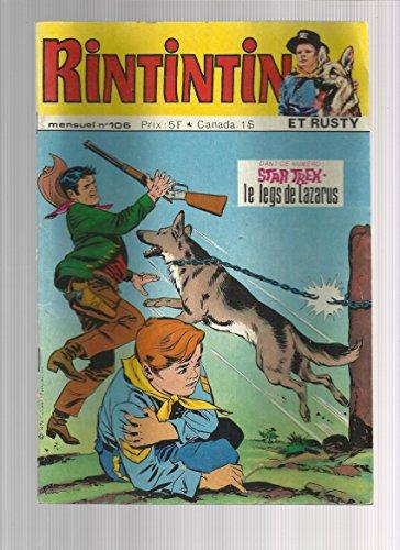 Rintintin et rusty N° 106 : l'homme qui n'avait pas de chance - Star Trek le legs de Lazarus