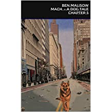 Mach - Chapter 5: A Dog Tale