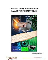 Conduite et maîtrise de l'audit informatique