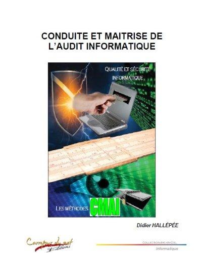 Conduite et maîtrise de l'audit informatique par Didier Hallépée