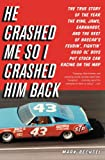 Image de He Crashed Me So I Crashed Him Back: The True Story of the Year the King, Jaws,