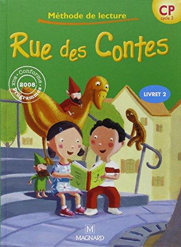Rue des contes CP. Livret. Per la Scuola elementare: 2