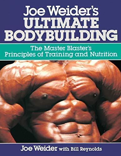 Joe Weider's Ultimate Bodybuilding por Joe Weider