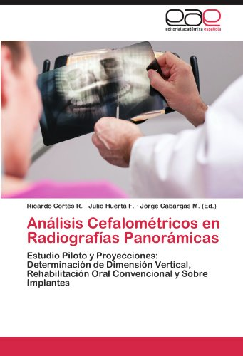 Analisis Cefalometricos En Radiografias Panoramicas por Ricardo Cort S. R.