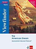 The American Dream: Humankinds Second Chance?. Students Book (Viewfinder Topics - New Edition plus)