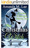 The Christmas Witch: A Wicked Witches of the Midwest Short