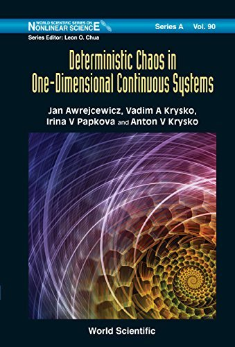 Deterministic Chaos in One-Dimensional Continuous Systems (World Scientific Series on Nonlinear Science Series A) by Jan Awrejcewicz (2016-05-14)