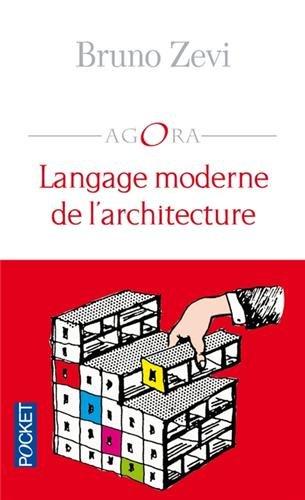 LANGAGE MODERNE DE L'ARCHITECT par BRUNO ZEVI
