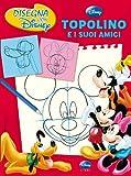 Best Disney Amico Per Ragazzi - Topolino e i suoi amici. Disegna con Disney Review