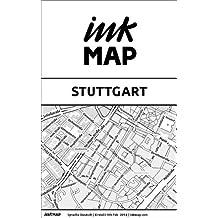 Inkmap Stuttgart - Karten für eReader, Sehenswürdigkeiten, Kultur, Ausgehen (German)