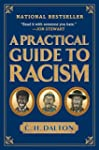 A Practical Guide to Racism.