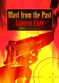 Blast from the Past (A Mac Faraday Mystery Book 4) (English Edition) par [Carr, Lauren]