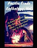 Pacific Trade Anthology, Vol. 1: The Samoan Rugby Jock; The Maori Surfer; The Rugby Jock Bottoms; The Solomon Islander Stud; The Football Jock