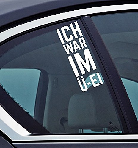 Ich war im ü-ei - Funny Auto Vinyl Sticker Car Jdm OEM Vertical Sticker Bomb Stickers Decals Tuning Sticks Ei-sticks