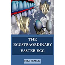 The Eggstraordinary Easter Egg