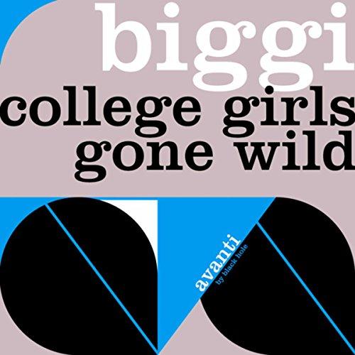 College Girls Gone Wild (Girls Gone College Wild)