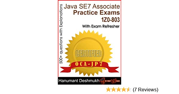 OCAJP Oracle Certified Associate Java SE 7 Programmer Practice Exams ...