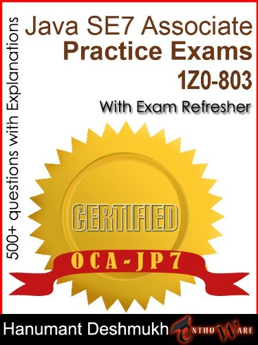 Se 7 Java (OCAJP Oracle Certified Associate Java SE 7 Programmer Practice Exams (English Edition))