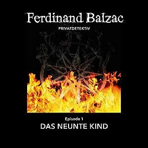 Das neunte Kind: Ferdinand Balzac, Privatdetektiv 1