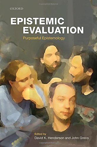 Epistemic Evaluation: Purposeful Epistemology (2015-12-01)