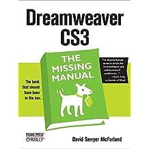 Dreamweaver CS3: The Missing Manual 1st edition by McFarland, David Sawyer (2007) Taschenbuch