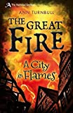 The Great Fire: A City in Flames (National Archives)