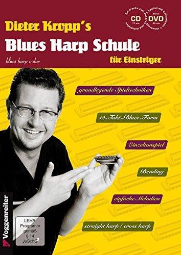 Blues Harp Schule m. CD und DVD - Mundharmonika spielen für Einsteiger / grundlegende Spieltechniken / von einfachen Melodien über erdigen Blues bis zum Bending by Dieter Kropp (2009-09-05)
