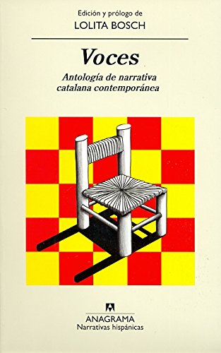 Voces: Antología de narrativa catalana contemporánea (Narrativas hispánicas)
